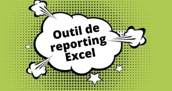 développement d'un outil de reporting excel